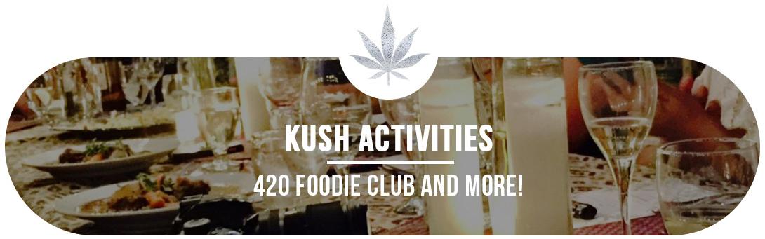 Kush Activities